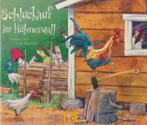 Bilderbuch | Schluckauf im Hühnerstall